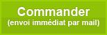 Commander (envoi immédiat par mail)